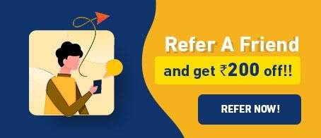 Refer a friend and get Rs 200 off